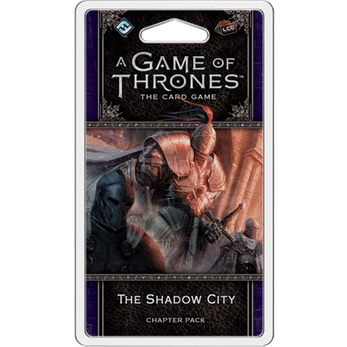 A Game of Thrones LCG Chapter Pack / The Shadow City