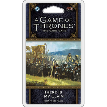A Game of Thrones LCG Chapter Pack / War of Five Kings 4 There is my Claim