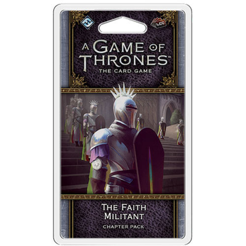 A Game of Thrones LCG Chapter Pack / The Faith Militant