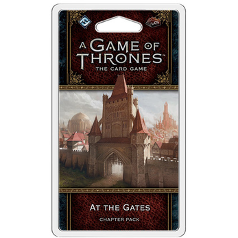 A Game of Thrones LCG Chapter Pack / At the Gates